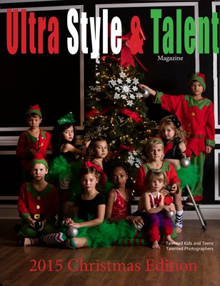 Ultra Style & Talent Magazine Holiday Edition