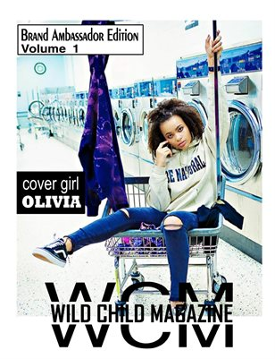 Wild Child Magazine 2018 Brand Ambassador Issue Volume 1