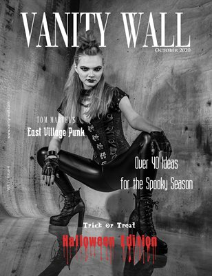 Vanity Wall Magazine | COVER 2 | HALLOWEEN EDITION | OCT 2020 | Vol. i Issue 4