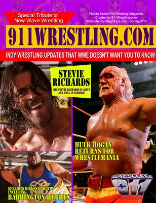 911Wrestling with Hulk Hogan and Stevie Richards - Summer 2014