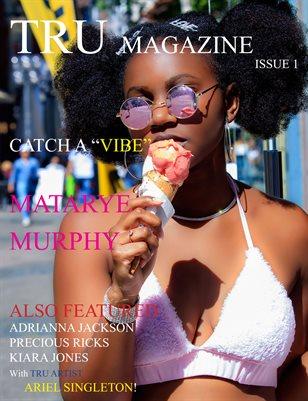 TRU MAGAZINE ISSUE 1