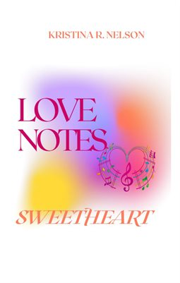 Love Notes Sweetheart