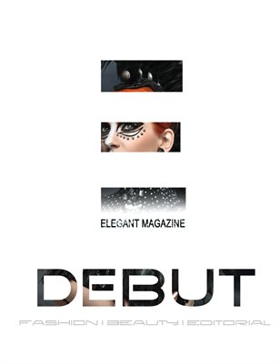Elegant Magazine - DEBUT Issue (JUL 2013)