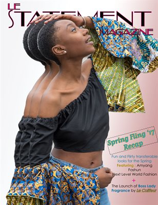 Le Statement Magazine Spring Fling '17: Recap