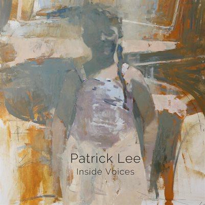 Patrick Lee: Inside Voices