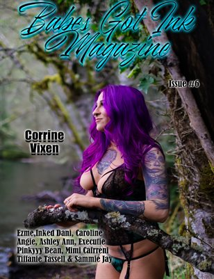 Babes Got Ink Issue #6 - Corrine