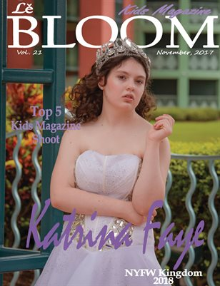 Le Bloom Kids Magazine Katrina Faye