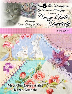 Crazy Quilt Quarterly Spring 2018