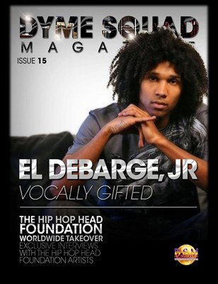 Dyme Squad Magazine Issue 15 Featuring El Debarge Jr.