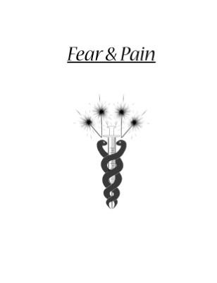 Fear & Pain