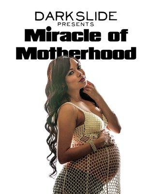 Miracle of Motherhood
