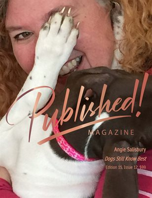 PUBLISHED! #15 Excerpt featuring Angie Salisbury!