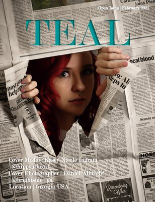 Teal Magazine February Open Issue