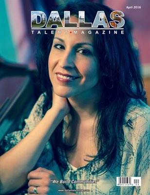 Dallas Talent Magazine April 2016 Edition