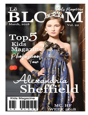 Le Bloom Kids Magazine Alexandria Sheffield