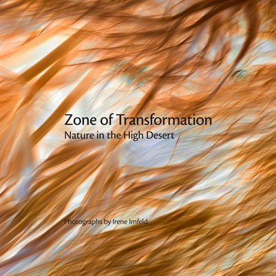 Zone of Transformation: Nature in the High Desert