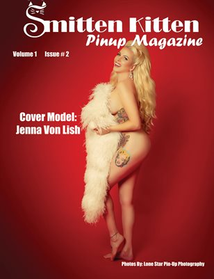 Smitten Kitten Pinup Magazine Cover 2 Jenna Von Lish February 2020 Issue