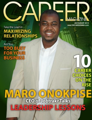 Maro Onokpise talks Leadership Lessons (July/August 2010)