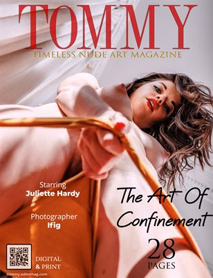 Juliette Hardy - The Art Of Confinement - Ifig