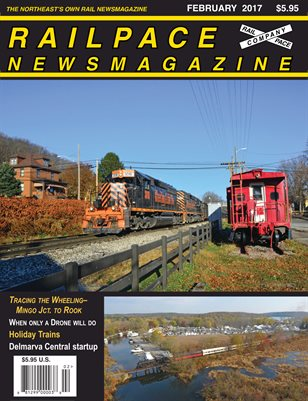 FEBRUARY 2017 Railpace Newsmagazine