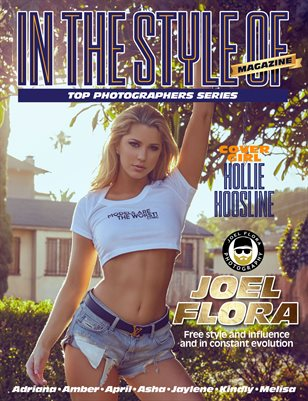IN THE STYLE OF MAGAZINE - JOEL FLORA EDITION