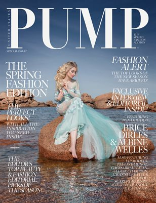 PUMP Magazine - The Spring Fashion Edition Vol. 3 - May 2018
