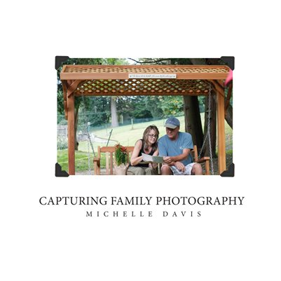 Capturing Family Photography