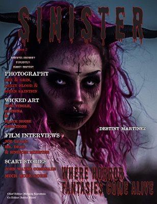 SINISTER Magazine-Issue #3-Destiny Martinez Cover