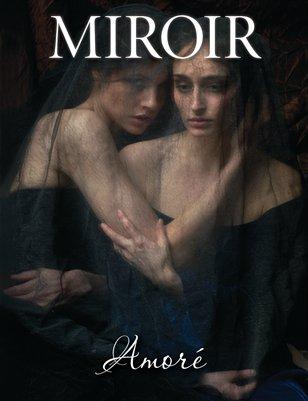 MIROIR MAGAZINE • Amoré • Daniel Murtagh