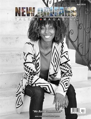 New Orleans Talent Magazine April 2016 Edition