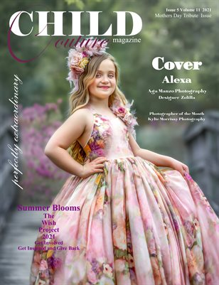 Child Couture Magazine Issue 5 Volume 11 2021 A Mothers Day Tribute Issue