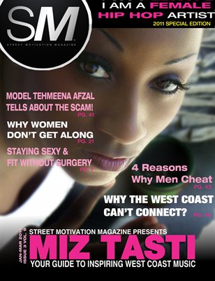 "Street Motivation Mag Issue 3 Vol 9 ""Your Guide To Inspiring Westcoast Music"""