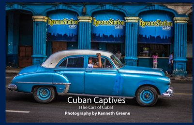 Cuban Captives (The Cars of Cuba)