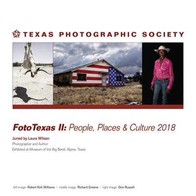 FotoTexas II: People, Places & Culture 2018