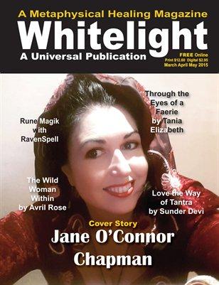 White Light Magazine - Mar Apr May 2015