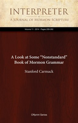 "A Look at Some ""Nonstandard"" Book of Mormon Grammar"