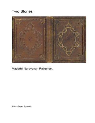 Two Stories Rajkumar MN