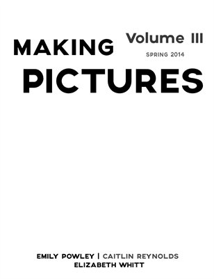 Making Pictures Vol 3
