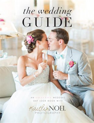 The Wedding Guide with Kaitlin Noel Photography