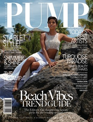 PUMP Magazine - The Beach Vibes Edition - August 2018