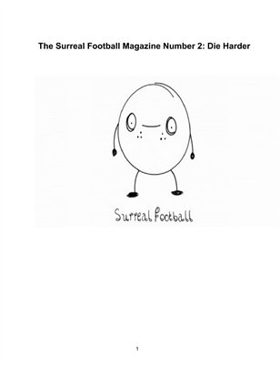 Surreal Football Magazine #2: Die Harder