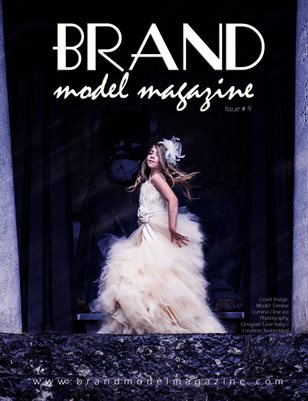 Brand Model Magazine - Issue # 9