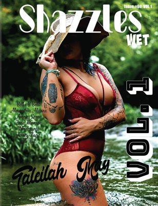 Shazzles Wet Issue #66 VOL 1 Cover Model Talielah May