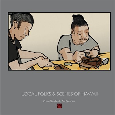Local Folks & Scenes of Hawai'i