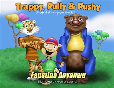 Trappy, Pully & Pushy
