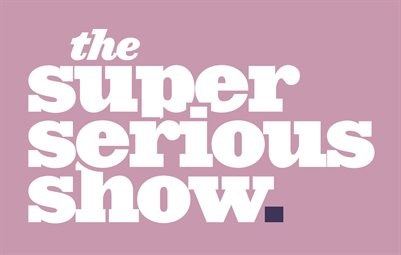 The Super Serious Show @ Moontower Comedy & Oddity Fest