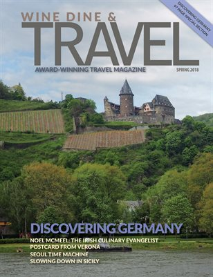 Wine Dine & Travel Magazine Spring 2018 - Germany Special