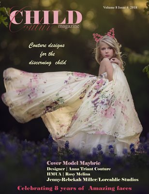 Child Couture magazine Volum 8 Issue 4 2018