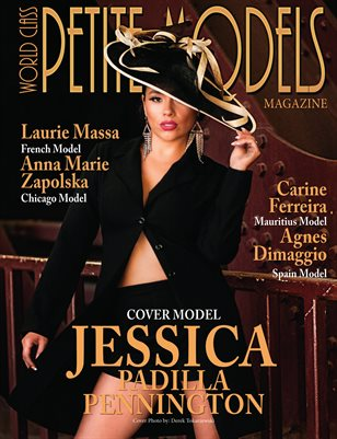 World Class Petite Models Magazine with Jessica Padilla Pennington