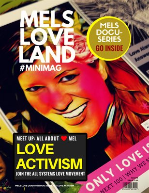Mels Love Land MiniMag Issue 13 | Love Activism